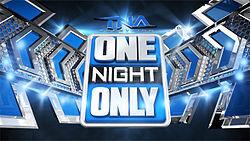 TNA One Night Only.jpg