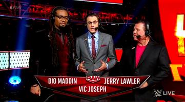 Raw Maddin Joseph Lawler Commentators