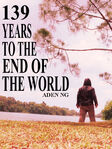 139 Years to the End of the World