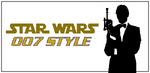 Star Wars...007 Style