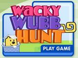 Wacky Wubb Hunt