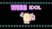 34 Wubb Idol Opening