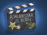 A Wubbstar is Born