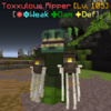 ToxxulousRipper(Phase1).png