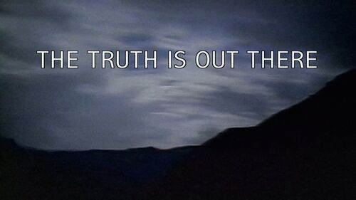 The Truth Is Out There tagline.jpg