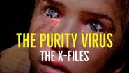 The Purity Virus (The X-Files Explored)