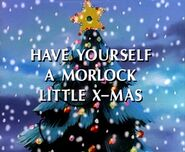 Have Yourself a Morlock Little Christmas