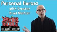 Xavier Riddle - Personal Heroes with Creator Brad Meltzer!