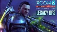XCOM 2 War of the Chosen - Tactical Legacy Pack – Legacy Ops