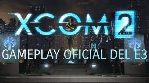 Gameplay oficial del E3 de XCOM 2-0