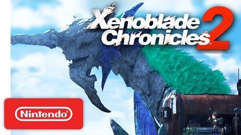 Xenoblade Chronicles 2 - Nintendo Switch - Nintendo Direct 9.13