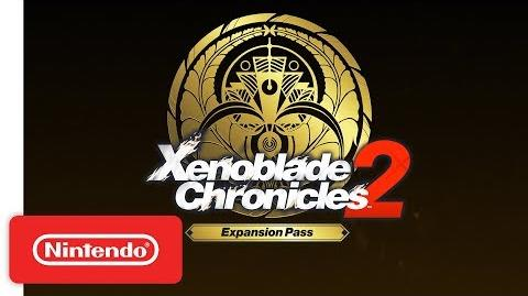 Xenoblade Chronicles 2 Expansion Pass - The Adventure Continues Trailer - Nintendo Switch