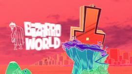 Bizzaro World