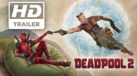 Deadpool 2 Tráiler 2