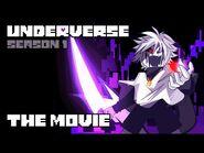 UNDERVERSE SEASON 1 - THE MOVIE -By Jakei-
