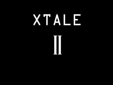 XTALE II