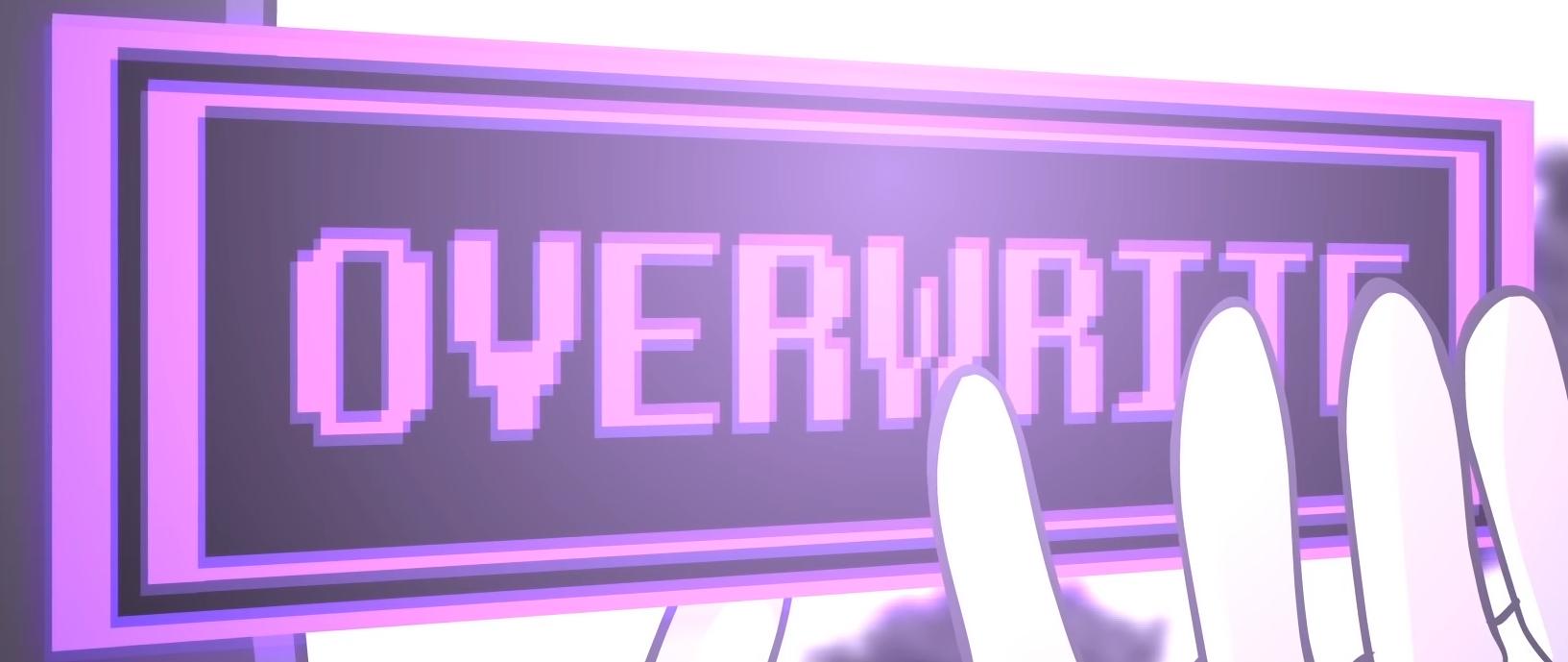 OVERWRITE