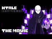 XTALE - THE MOVIE -By Jakei-