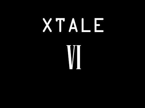 XTALE VI