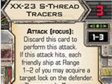 XX-23 S-Thread Tracers