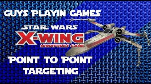 FFG- Star Wars- X-Wing Miniatures Tutorial - Closest Point to Closest Point Targeting