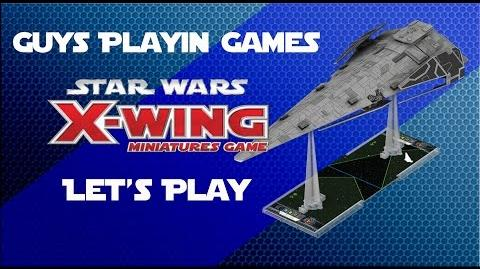 Let's Play Star Wars X-Wing TableTop