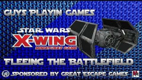FFG- Star Wars- X-Wing Miniatures Tutorial - Fleeing the Battlefield