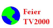 Feier TV2000 (2009-)
