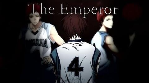 Seijuro Akashi Tribute 〖ASMV〗 The Emperor