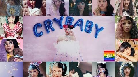 Melanie Martinez - Crybaby (The Megamix)