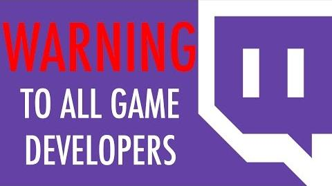 A Warning To All Game Developers