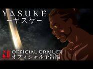 Yasuke - Official Trailer - Netflix Anime