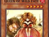 Queen of Wild Fate