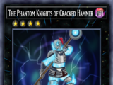 The Phantom Knights of Cracked Hammer