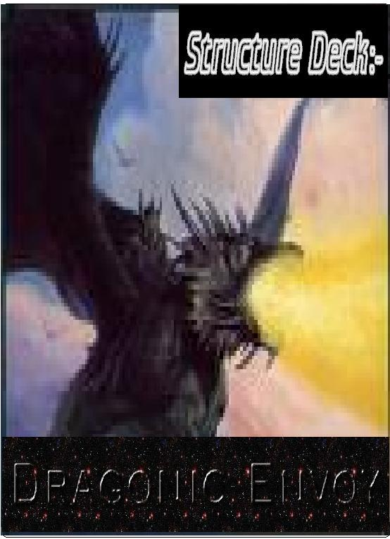 Structure Deck: Dragonic Envoy