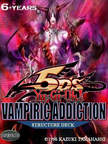Structure Deck: Vampiric Addiction