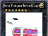 Super Vehicroid Raptor Rescue