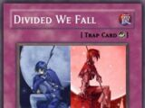 Divided We Fall (CHW)
