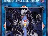 Shadow Lunge Link Dragon