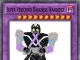 Super Vehicroid Darkness Wanderer