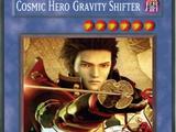 Cosmic HERO Gravity Shifter