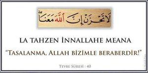 Korkma , Allah bizimle beraber.jpg