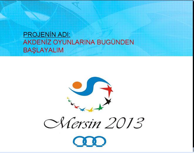 Akdeniz Oyunlarına Bugünden Başlayalım : Avrupa Birliği Gençlik Projesi