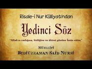 Risale-i Nur Külliyatı-Sözler-Yedinci Söz - Âmentü billâhi ve bi'l-yevmi'l-ahir-2