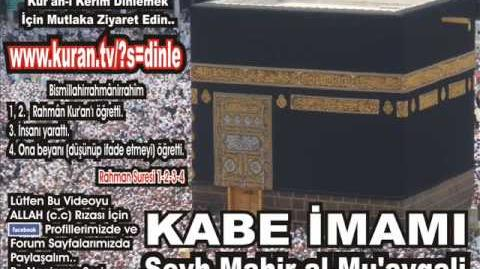 İnşirah_Suresi_-_Kabe_imamı_Şeyh_Mahir_al-Mu'ayqali