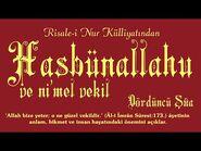 Risale-i Nur Külliyatı-Dördüncü Şûa - Hasbünallahu ve ni'mel vekil..