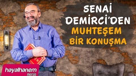 SENAİ_DEMİRCi'DEN_MUHTEŞEM_BİR_KONUŞMA