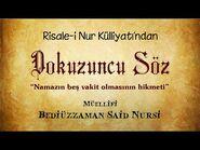 Risale-i Nur Külliyatı-Sözler-Dokuzuncu Söz - Namazın beş vakit olmasının hikmeti-2