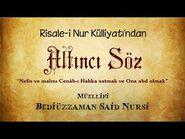 Risale-i Nur Külliyatı-Sözler-Altıncı Söz - Nefis ve malını Cenâb-ı Hakka satmak..