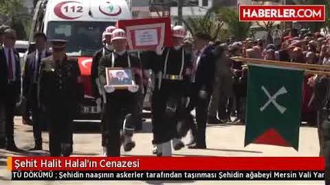 Mahmut Halal in kardeşi Halit Halal in cenaze töreni Mersin Vali Yardımcısı Eyüp Sabri Kartal katild